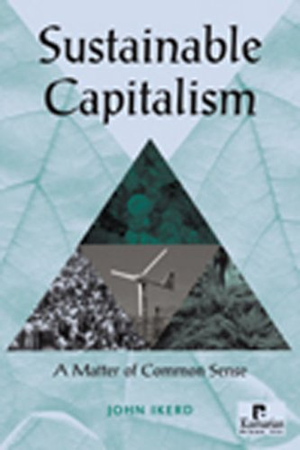 Sustainable Capitalism: A Matter of Common Sense, Ikerd, John