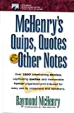 McHenry's Quips, Quotes and Other Notes