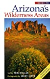 Guide to Arizona's Wilderness Areas