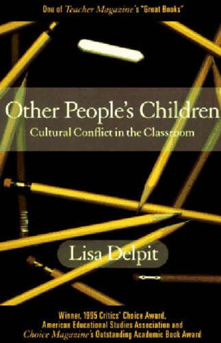 Other People's Children: Cultural Conflict in the Classroom, Delpit, Lisa D.