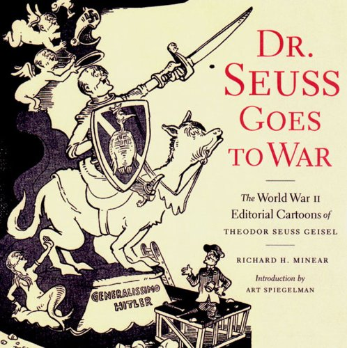 Doctor Seuss Goes to War Cover - WWII