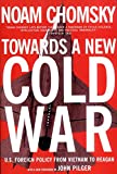 Toward a New Cold War: Essays on the Current Crisis and How We Got There