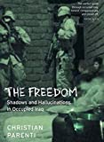 The Freedom: Shadows and Hallucinations in Occupied Iraq