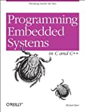 Programming Embedded Systems in C and C ++