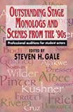 Outstanding stage monologs and scenes from the 90's : professional auditions for student actors