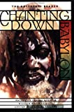 Chanting Down Babylon: The Rastafari Reader by Nathaniel Samuel Murrell