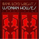 Frank Lloyd Wright's Usonian Houses (Wright at a Glance Series) book cover