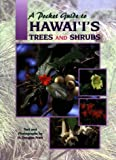 A Pocket Guide to Hawai'i's Trees and Shrubs
