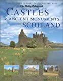 Castles and Ancient Monuments of Scotland