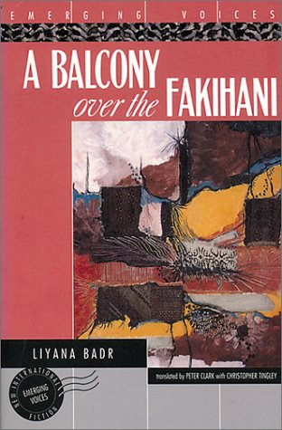 A Balcony Over the Fakihani (Emerging Voices), Badr, Liyana