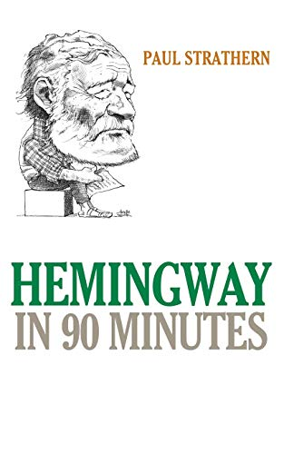 Hemingway in 90 Minutes