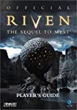 Official Riven : The Sequel to Myst, Player's Guide (Bradygames Strategy Guide)