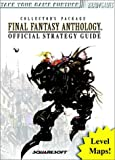 Final Fantasy Anthology: Official Strategy Guide (Brady Games)