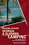 Foghorn Outdoors: Alabama & Georgia Camping: The Complete Guide to More Than 380 Campgrounds