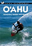 Moon Handbooks: Oahu 4 Ed: Honolulu, Waikiki, and Beyond