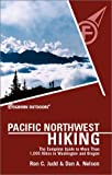 Foghorn Outdoors Pacific Northwest Hiking: The Complete Guide to More Than 1,000 of the Hikes in Washington and Oregon (Foghorn Outdoors Series)