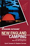 Foghorn Outdoors New England Camping: The Complete Guide to More Than 800 Campgrounds (Foghorn Outdoors Series)
