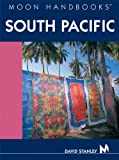 Moon Handbooks: South Pacific (8th Ed.)