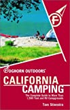 Foghorn Outdoors: California Camping: The Complete Guide to More Than 1,500 Campgrounds