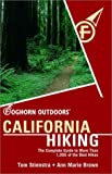 Foghorn Outdoors: California Hiking: The Complete Guide to More Than 1,000 of the Best Hikes