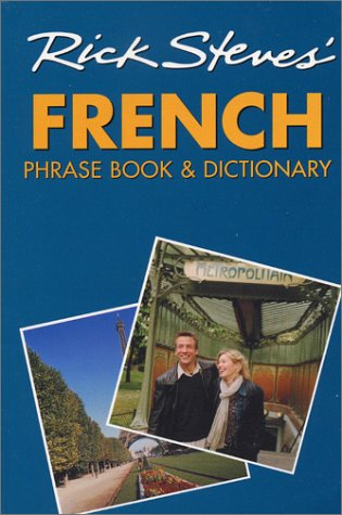 Rick Steves' French Phrase Book and Dictionary, Steves, Rick