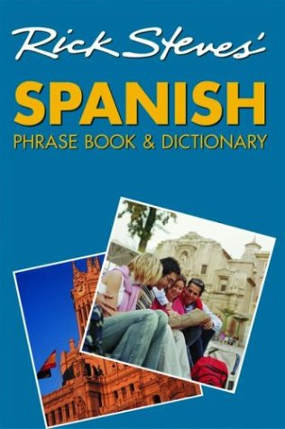 Rick Steves' Spanish Phrase Book and Dictionary