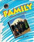 Family: Around the World by Patricia Lakin, ISBN 1567111432