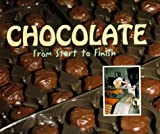 Chocolate: From Start to Finish (Made in the USA)