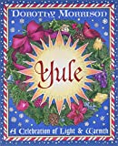 Yule : A Celebration of Light and Warmth