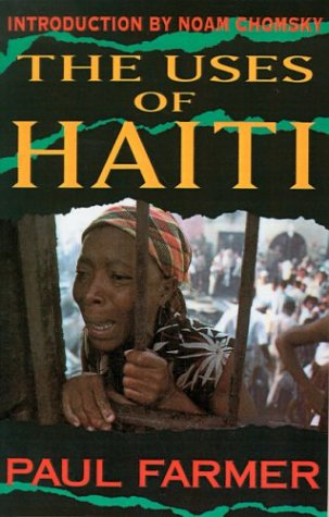 The Uses of Haiti by Paul Farmer, Jonathan Kozol
