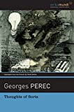 Georges Perec Thoughts of Sorts