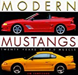 Modern Mustangs Twenty Years of 5.0 Muscle