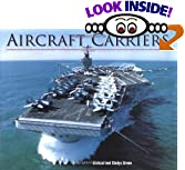 Aircraft carriers changed the face of war; by providing a platform enabling planes to take off and land from anywhere in the ocean that the carrier could travel, they reconfigured patterns of attack and defense. Even for non-military buffs, the power and massive lines of aircraft carriers inspire awe. Now readers can get a close-up look at these behemoths in this lavish ly illustrated volume. Aircraft Carriers tells the story of the development of these immense vessels, describing the technological and military history behind them, and profiling the carriers--and the planes that fly from them--that roam the oceans today. Packing an astonishing amount of detail into accessible and intriguing prose,