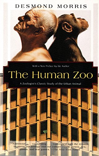 798. The Human Zoo: A Zoologist