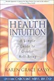 Health Intuition: A Simple Guide to Greater Well-Being