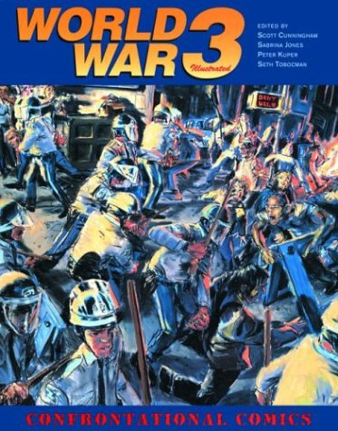World War 3 Illustrated: Confrontational Comics