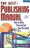 The Self-Publishing Manual: How to Write, Print, and Sell Your Own Book, 14th Edition