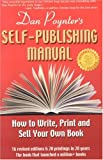 : The Self-Publishing Manual: How to Write, Print, and Sell Your Own Book, 15th Edition