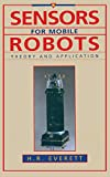 Sensors for mobile robots | Everett, H. R. (1949-). Auteur