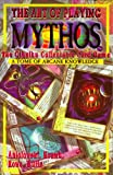 The Art of Playing Mythos the Cthulhu Collectable Card Game: A Tome of Arcane Knowledge