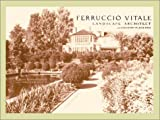 Ferruccio Vitale: Landscape Architect of the Country Place Era by R. T. Schnadelbach, Horace Havemeyer