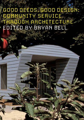 Community Service Through Architecture by Bryan Bell (Paperback - May 2003)