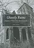 Ghostly ruins