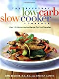 The Everyday Low-Carb Slow Cooker Cookbook