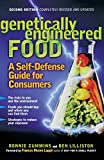 Genetically Engineered Food: A Self-Defense Guide for Consumers by Ronnie Cummins, Ben Lilliston, Frances Moore Lappé
