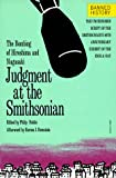 Judgement at the Smithsonian by Philip Nobile