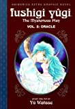 Oracle (Fushigi Yugi: The Mysterious Play, Vol. 2)