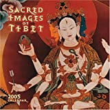 Sacred Images of Tibet 2005 Calendar by Amber Lotus Publishing (Calendar)