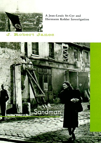 Sandman (St-Cyr and Kohler), J. Robert Janes