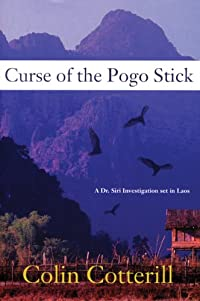 Curse of the Pogo Stick by Colin Cotterill